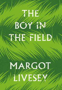 The Boy in the Field - Margot Livesey pdf download