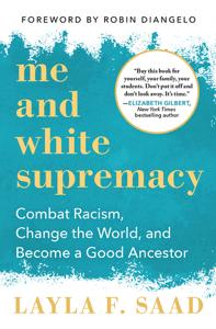 Me and White Supremacy - Layla F. Saad pdf download