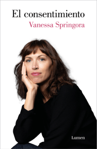 El consentimiento - Vanessa Springora pdf download