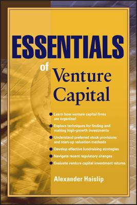 Essentials of Venture Capital - Alexander Haislip