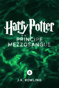 Harry Potter e il Principe Mezzosangue (Enhanced Edition) - J.K. Rowling & Beatrice Masini pdf download