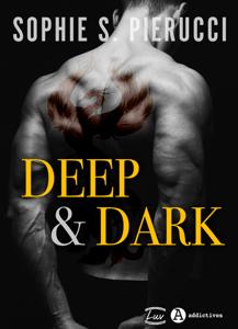 Deep and Dark - Sophie S. Pierucci pdf download