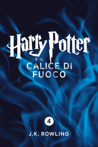 Harry Potter e il Calice di Fuoco (Enhanced Edition) - J.K. Rowling & Beatrice Masini pdf download