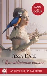 Une délicieuse voisine - Tessa Dare pdf download