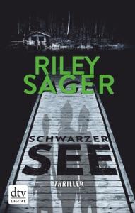 Schwarzer See - Riley Sager & Susanne Goga-Klinkenberg pdf download