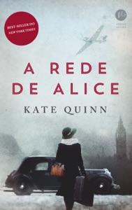 A rede de Alice - Kate Quinn pdf download