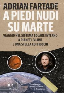 A piedi nudi su Marte - Adrian Fartade pdf download