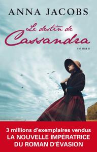 Le destin de Cassandra - Anna Jacobs pdf download