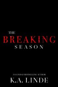 The Breaking Season - K.A. Linde pdf download