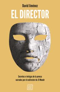 El Director - David Jiménez pdf download