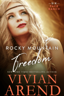 Rocky Mountain Freedom - Vivian Arend