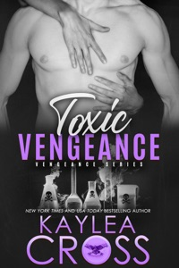 Toxic Vengeance - Kaylea Cross pdf download