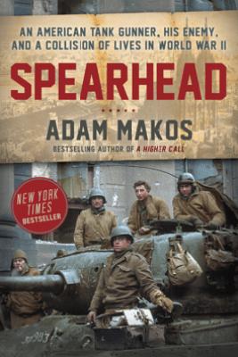 Spearhead - Adam Makos