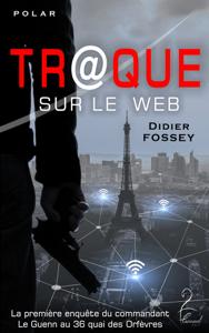 Tr@que sur le Web - Didier Fossey pdf download