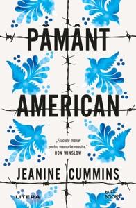 Pamant American - Jeanine Cummins pdf download