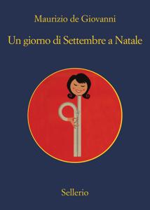 Un giorno di Settembre a Natale - Maurizio De Giovanni pdf download