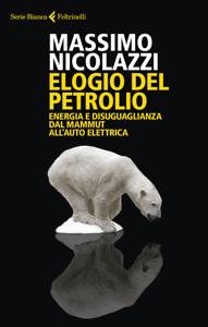 Elogio del petrolio - Massimo Nicolazzi pdf download