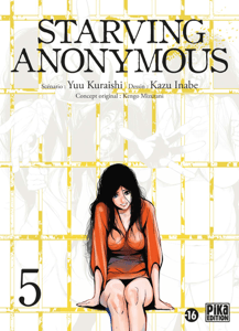 Starving Anonymous T05 - Kazu Inabe & Yû Kuraishi pdf download