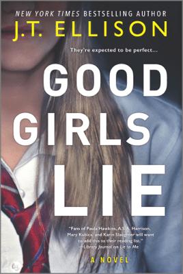 Good Girls Lie - J.T. Ellison pdf download