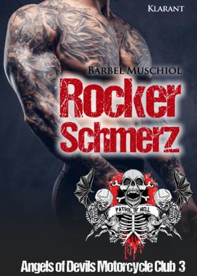 Rockerschmerz. Angels of Devils Motorcycle Club 3 - Bärbel Muschiol pdf download