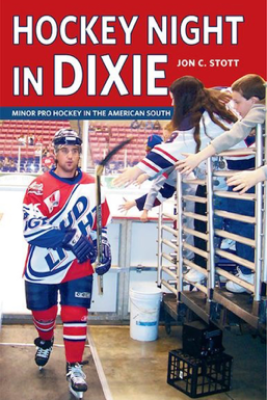 Hockey Night in Dixie - Jon C. Stott