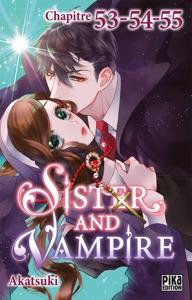 Sister and Vampire chapitre 53-54-55 - Akatsuki pdf download