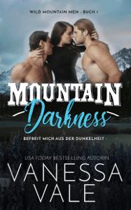 Mountain Darkness - Vanessa Vale pdf download