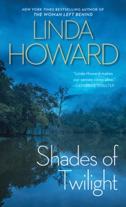 Shades Of Twilight - Linda Howard pdf download