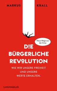 Die Bürgerliche Revolution - Markus Krall pdf download