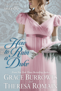 How to Ruin a Duke - Grace Burrrowes pdf download
