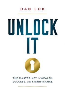 Unlock It - Dan Lok