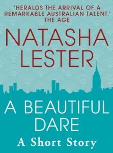 A Beautiful Dare - Natasha Lester pdf download