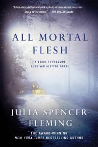 All Mortal Flesh - Julia Spencer-Fleming pdf download