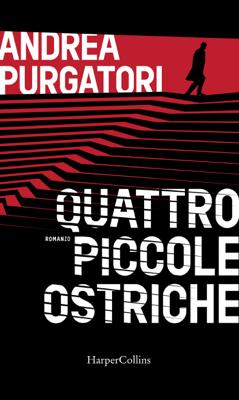 Quattro piccole ostriche - Andrea Purgatori pdf download