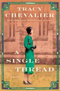 A Single Thread - Tracy Chevalier pdf download