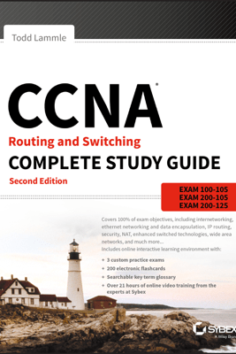 CCNA Routing and Switching Complete Study Guide - Todd Lammle