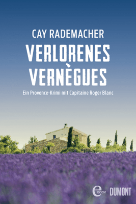 Verlorenes Vernègues - Cay Rademacher pdf download