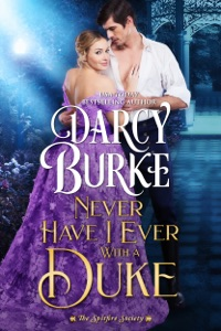 Never Have I Ever With a Duke - Darcy Burke pdf download