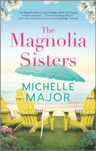 The Magnolia Sisters - Michelle Major pdf download
