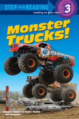 Monster Trucks! - Susan E Goodman & Michael J Doolittle