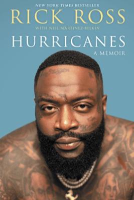 Hurricanes - Rick Ross & Neil Martinez-Belkin