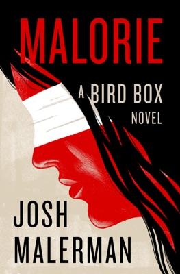 Malorie - Josh Malerman pdf download