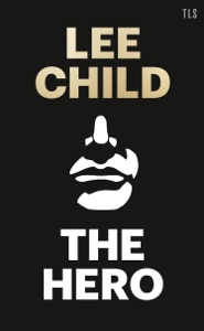 The Hero - Lee Child pdf download