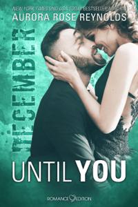 Until You: December - Aurora Rose Reynolds pdf download