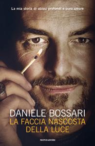 La faccia nascosta della luce - Daniele Bossari pdf download