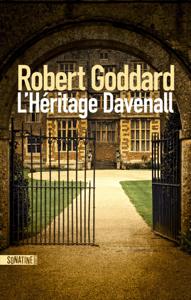 L'Héritage Davenall - Robert Goddard pdf download
