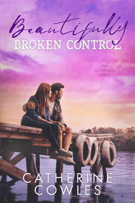 Beautifully Broken Control - Catherine Cowles pdf download