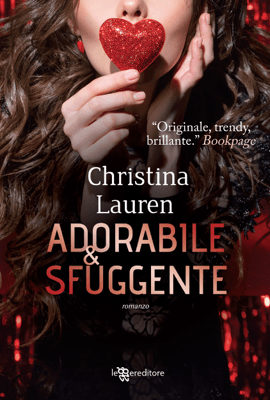 Adorabile e sfuggente - Christina Lauren pdf download