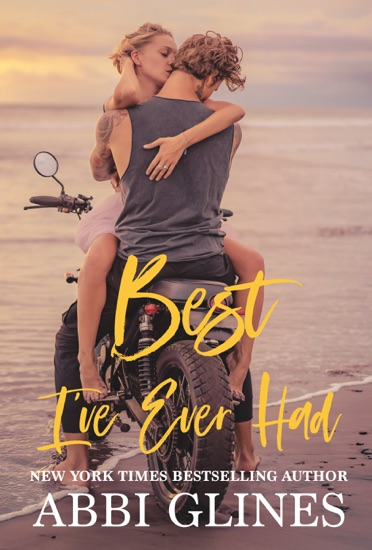 Best I've Ever Had - Abbi Glines pdf download