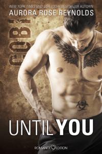 Until You: Cobi - Aurora Rose Reynolds pdf download